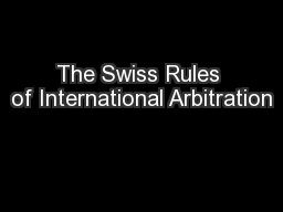 The Swiss Rules of International Arbitration