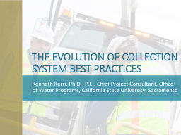 THE EVOLUTION OF COLLECTION SYSTEM BEST PRACTICES