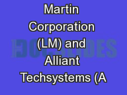 Lockheed Martin Corporation (LM) and Alliant Techsystems (A