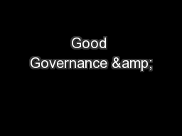 Good Governance & PowerPoint PPT Presentation