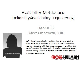 Availability Metrics and Reliability/Availability Engineeri