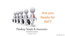 Are you Ready for GST? PowerPoint PPT Presentation
