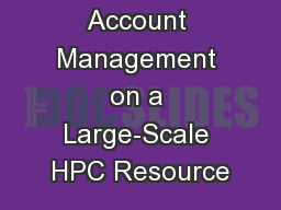 Account Management on a Large-Scale HPC Resource
