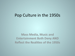 Pop Culture in the 1950s