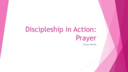 Discipleship in Action: Prayer