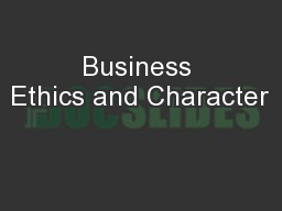 Business Ethics and Character