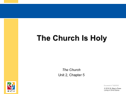The Church Is Holy