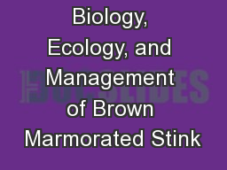 Biology, Ecology, and Management of Brown Marmorated Stink
