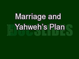 Marriage and Yahweh's Plan