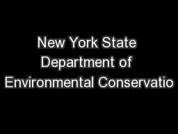 New York State Department of Environmental Conservatio PowerPoint PPT Presentation