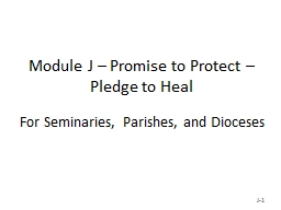 Module J – Promise to Protect – Pledge to Heal