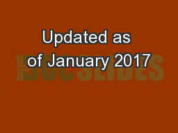 Updated as of January 2017