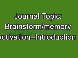 Journal Topic: Brainstorm/memory activation--Introduction t