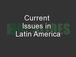 Current Issues in Latin America