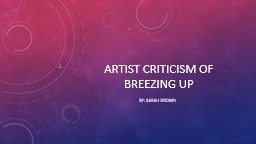 Artist Criticism of Breezing Up