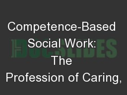 Competence-Based Social Work: The Profession of Caring,