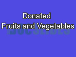 Donated Fruits and Vegetables