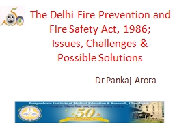 The Delhi Fire Prevention and Fire Safety Act, 1986; PowerPoint PPT Presentation