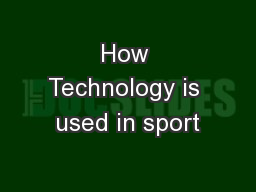 How Technology is used in sport