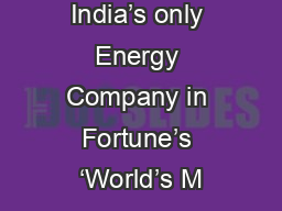 India's only Energy Company in Fortune's 'World's M PowerPoint PPT Presentation
