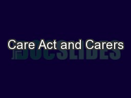 Care Act and Carers PowerPoint PPT Presentation
