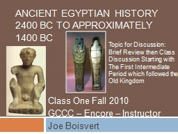 Ancient Egyptian History 2400 BC to approximately 1400 BC
