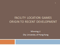 Facility Location games PowerPoint PPT Presentation