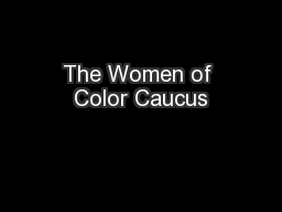 The Women of Color Caucus