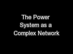 The Power System as a Complex Network PowerPoint PPT Presentation