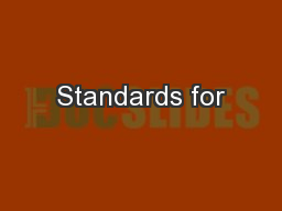 Standards for PowerPoint PPT Presentation