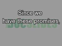 Since we have these promises,