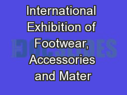 International Exhibition of Footwear, Accessories and Mater
