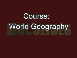 Course:  World Geography