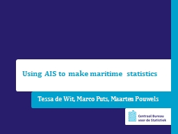Using AIS to make maritime statistics