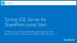 Tuning SQL Server for PowerPoint PPT Presentation
