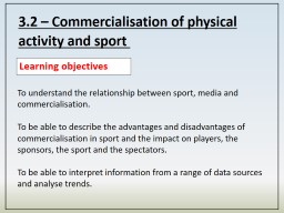 3.2 – Commercialisation of physical activity and sport