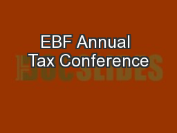 EBF Annual Tax Conference PowerPoint PPT Presentation