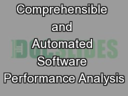 Comprehensible and Automated Software Performance Analysis