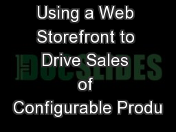 Using a Web Storefront to Drive Sales of Configurable Produ
