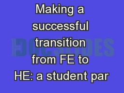 Making a successful transition from FE to HE: a student par