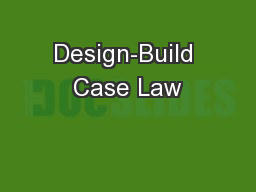 Design-Build Case Law