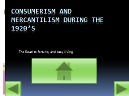 Consumerism and Mercantilism During the 1920's
