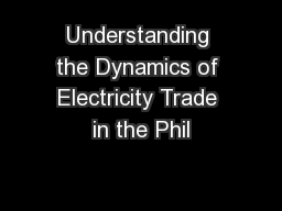 Understanding the Dynamics of Electricity Trade in the Phil
