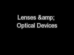 Lenses & Optical Devices