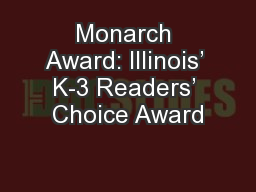 Monarch Award: Illinois' K-3 Readers' Choice Award