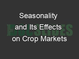 Seasonality and Its Effects on Crop Markets