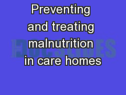 Preventing and treating malnutrition in care homes