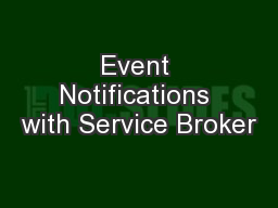 Event Notifications with Service Broker