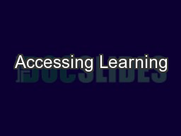 Accessing Learning