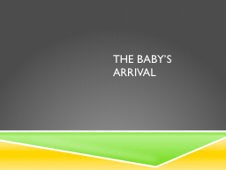The Baby's Arrival